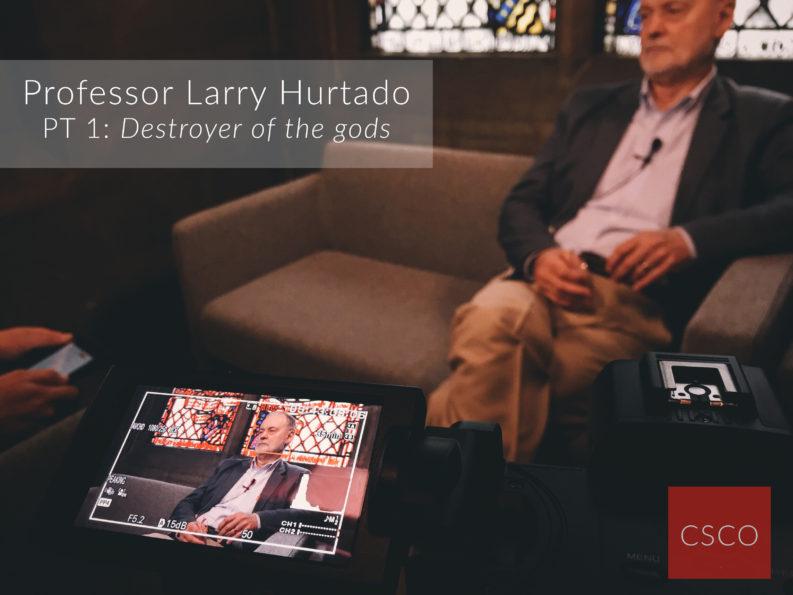 Larry Hurtado Interview