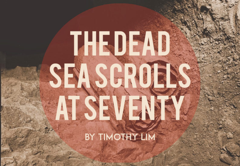 http://www.christianorigins.div.ed.ac.uk/2017/01/18/the-dead-sea-scrolls-at-seventy/