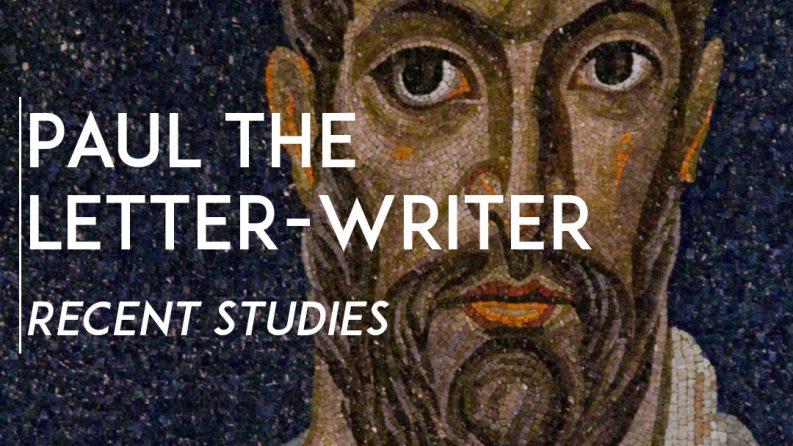 Paul the Letter Writer Recent Stu s